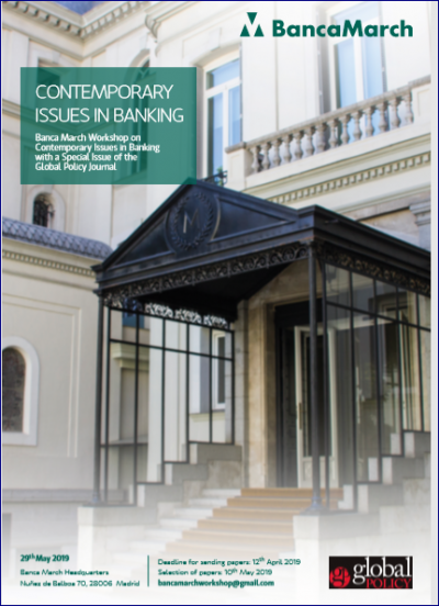 Banca March Workshop on Contemporary Issues in Banking, 29 mayo