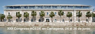 XXX Congreso ACEDE en Cartagena, 24 al 26 de junio (Call for papers)